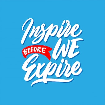 Mão desenhada lettering citações, inspirar antes de expirar