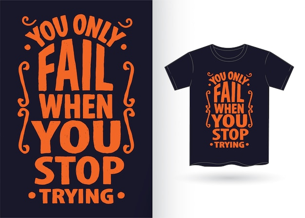 Mão desenhada tipografia slogan para camiseta