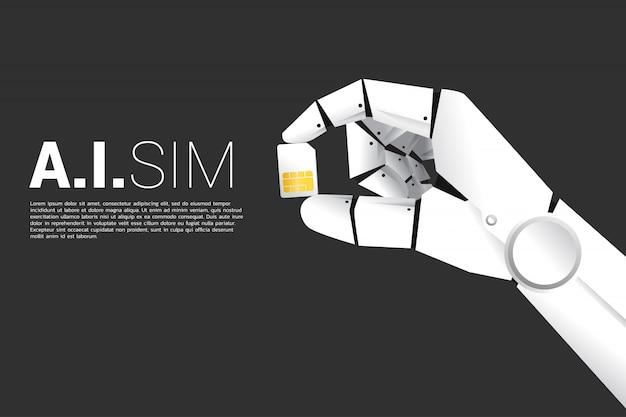 Mão do robô com a máquina da preensão que aprende o cartão do sim. conceito para ai tecnologia de sim de inteligência artificial.