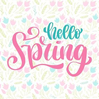 Mão letering olá primavera com padrão floral