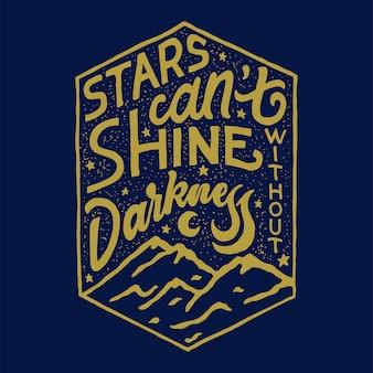 Mão lettering distintivo de design de citação de estrelas