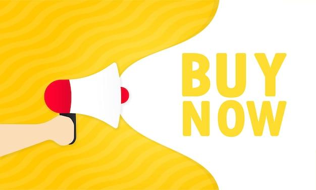 Mão segurando o megafone com comprar agora mensagem no banner do discurso de bolha. alto-falante. anúncio. anúncio. vetor eps 10. isolado no fundo branco