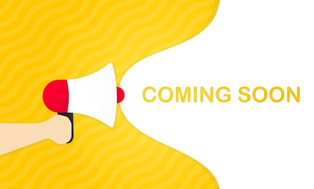 Mão segurando o megafone com em breve mensagem no banner do discurso de bolha. alto-falante. anúncio. anúncio. vetor eps 10. isolado no fundo branco.