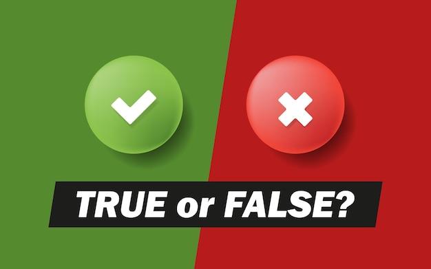 Marca de seleção na moda 3d e ícones cruzados. verdadeiro ou falso. ilustração em vetor bandeira na cor de fundo.
