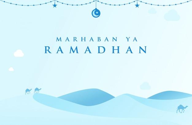 Marhaban ya ramadan fundo islâmico com deserto na cor azul claro
