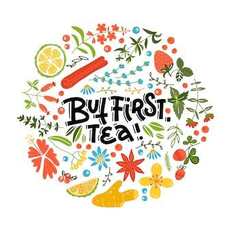 Mas primeiro chá. mão desenhada caligrafia linear padrão floral letras citação ilustração.