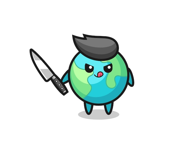 Mascote fofo da terra como um psicopata segurando uma faca, design de estilo fofo para camiseta, adesivo, elemento de logotipo