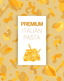 Massa italiana premium tipos diferentes fusilli, espaguete, gomiti rigati, farfalle e rigatoni, ilustração de cartaz de ravioli.