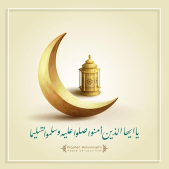 Mawlid alnabi cartão modelo lua crescente islâmica e lanterna árabe com caligrafia