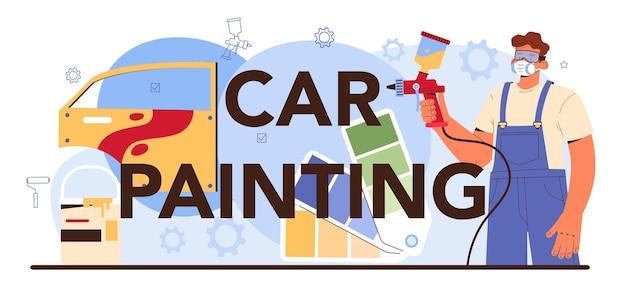 Mecânico de cabeçalho tipográfico de pintura de carro em uniforme pintar uma carroceria