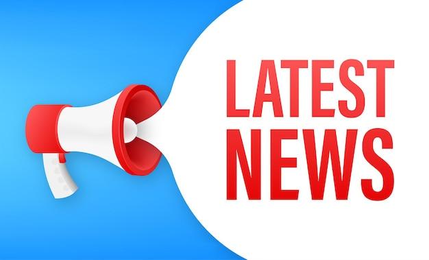 Megafone com as últimas notícias. banner do megafone. designer de web. ilustração em vetor das ações.