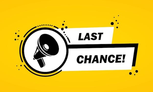 Megafone com banner de bolha do discurso de última chance. alto-falante. rótulo para negócios, marketing e publicidade. vetor em fundo isolado. eps 10.