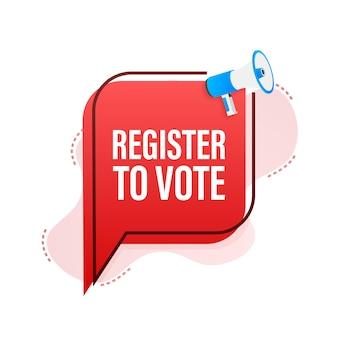 Megafone com registre-se para votar. ilustração vetorial.