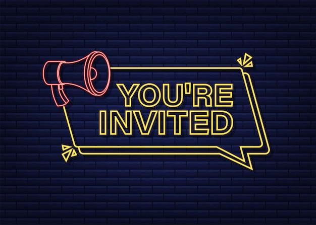 Megafone com você está convidado. banner do megafone. designer de web. estilo neon. ilustração em vetor das ações.