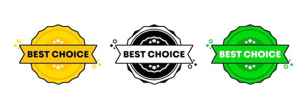 Melhor conjunto de selos de escolha. vetor. ícone de emblema de melhor escolha. logotipo do crachá certificado. modelo de carimbo. etiqueta, etiqueta, ícones. vetor eps 10. isolado no fundo branco.
