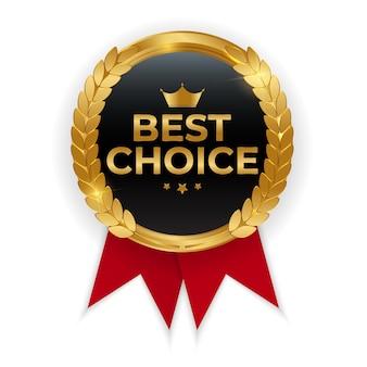 Melhor escolha, medalha de ouro de qualidade premium.