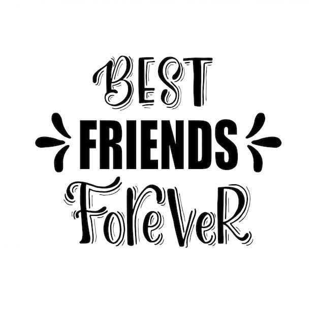 Melhores amigas para sempre - mão lettering, citações de motivação