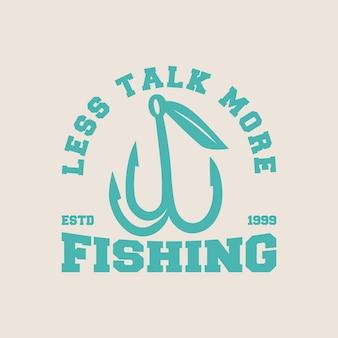 Menos conversa mais pesca vintage tipografia pesca camiseta design ilustração