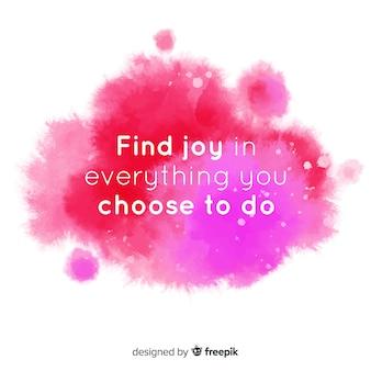 Mensagem positiva na mancha rosa aquarela