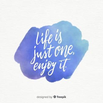 Mensagem positiva sobre a vida na mancha azul da aguarela