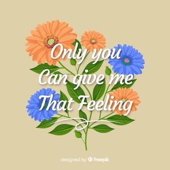Mensagem romântica com flores: esse sentimento