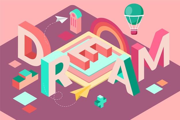 Mensagem tipográfica isométrica de sonho
