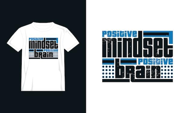 Mentalidade positiva cita design de camiseta