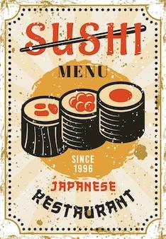 Menu de sushi, restaurante de culinária japonesa colorido cartaz de publicidade brilhante em ilustração vetorial de estilo vintage. texturas e textos grunge separados em camadas
