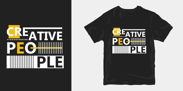 Merchandising de t-shirt de pessoas criativas