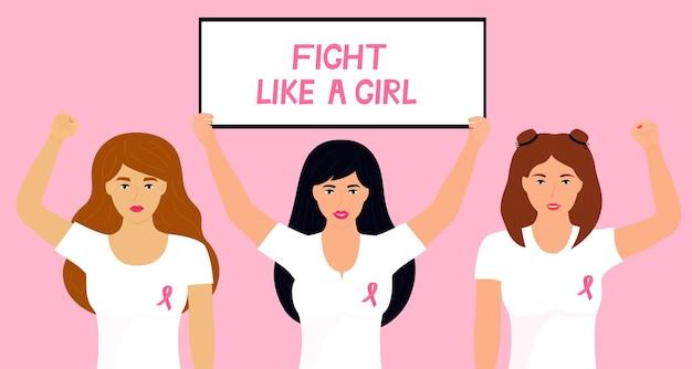Mês nacional de conscientização do câncer de mama. mulheres levantam os punhos e seguram estandartes luta como uma menina