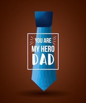 Meu herói, pai, dia dos pais