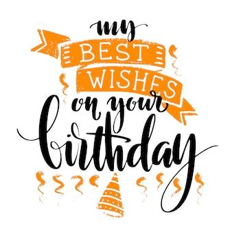 Meus melhores desejos em suas palavras do aniversário no fundo branco.
