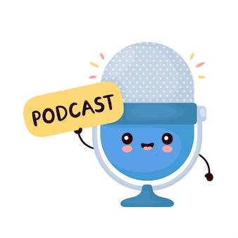 Microfone de estúdio engraçado feliz bonito segurar sinal de podcast. desenho animado personagem ilustração ícone do design.