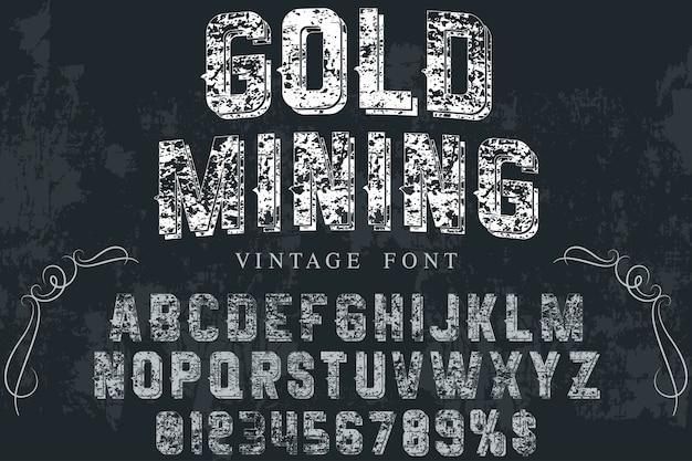 Mineração de ouro design de rótulo vintage tipo de letra