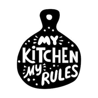 Minha cozinha minhas regras letras para decoração de cafépara menu café restaurante festival de rua