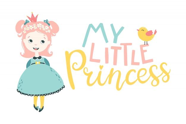 Minha princesinha. ilustração do personagem de uma menina e um pássaro com uma frase de bebê fofo