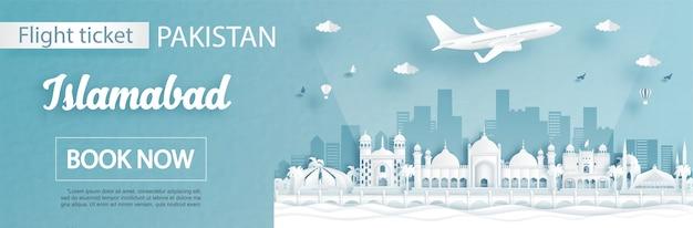 Modelo de anúncio de voos e passagens com viagens para islamabad, paquistão, conceito e pontos de referência famosos em ilustração de estilo de corte de papel