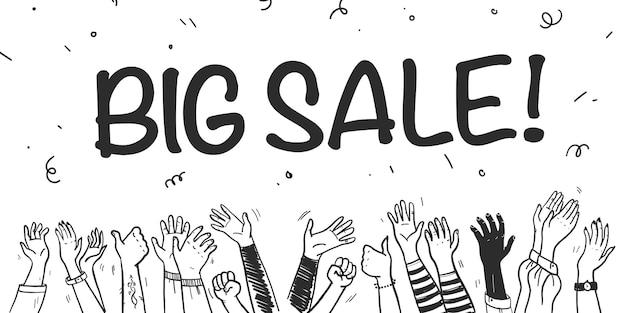 Modelo de banner de venda plana de vetor com mãos humanas, confete e slogan de texto em fundo branco. estilo de esboço desenhado de mão. bom para publicidade, mídia, decoração, flayers, cartazes, cartazes, etiquetas e assim por diante.