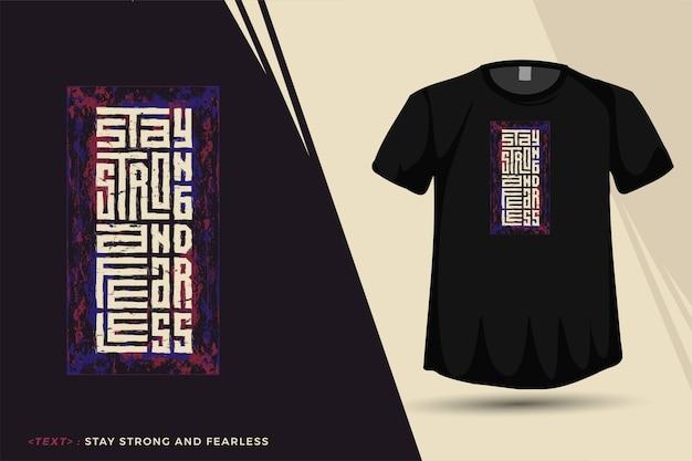 Modelo de camiseta de design fique forte e destemido