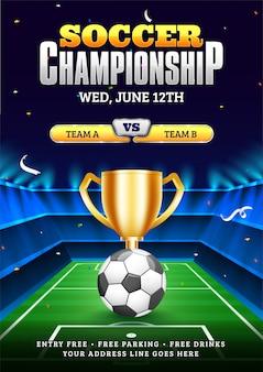 Modelo de cartaz de campeonato de futebol com ilustração de bola de futebol, troféu de campeão e equipes participantes