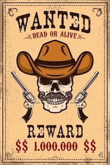 Modelo de cartaz de procurado. caveira de vaqueiro com revólveres cruzados. elemento de design para cartaz, cartão, etiqueta, sinal, cartão.