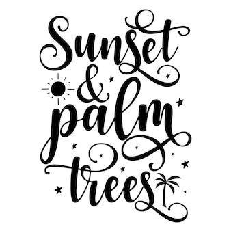 Modelo de citação de pôr do sol e palmeiras tipografia premium vector design