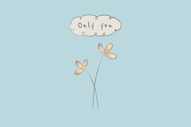 Modelo de citação motivacional com planta doodle só você