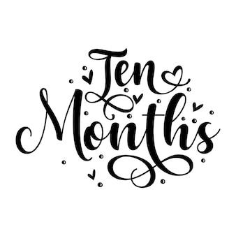 Modelo de cotação de dez meses de typography premium vector design