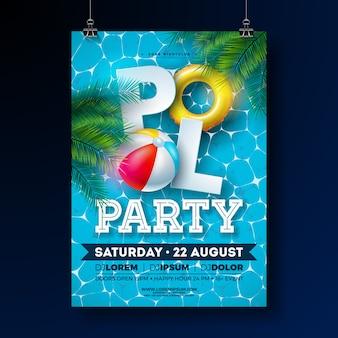 Modelo de design de cartaz de festa na piscina verão com folhas de palmeira, água, bola de praia e flutuador sobre fundo azul.