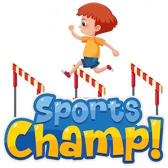 Modelo de design de fonte para campeão de esportes de palavra com garoto pulando