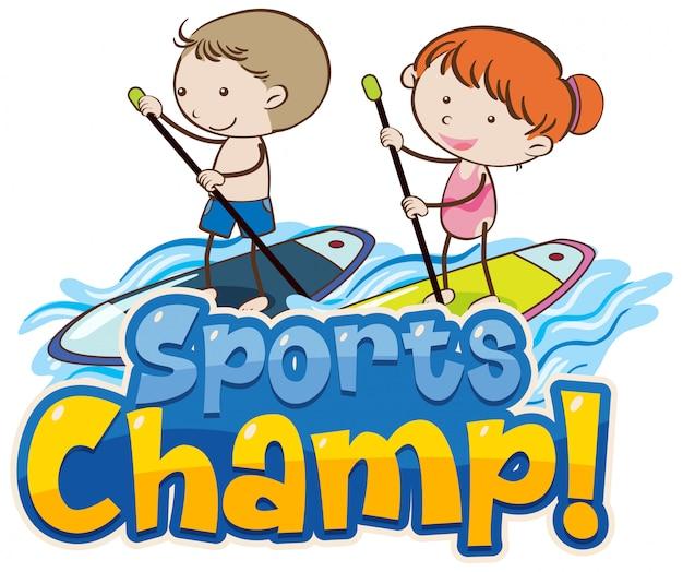 Modelo de design de fonte para palavra campeão de esportes com crianças na prancha de surf