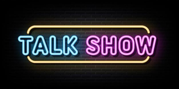 Modelo de design de vetor de sinais de néon de talk show estilo néon