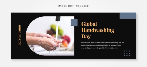 Modelo de design do dia mundial da lavagem das mãos do banner