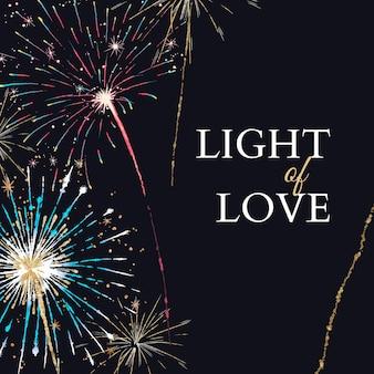 Modelo de fogos de artifício brilhante para postagem em mídia social com texto editável, luz do amor